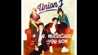 Union J - Union J (album) - Deluxe - All Songs