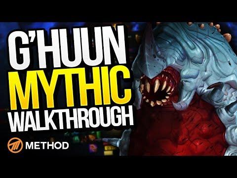 G'huun Mythic Walkthrough Commentary with Naowh | Method