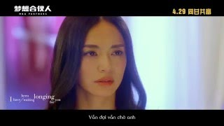 [Vietsub] Longing for you | Châu Bút Sướng || OST Giấc mơ tuổi trẻ