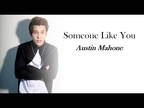Austin Mahone - Someone Like You (Lyrics) Mp3