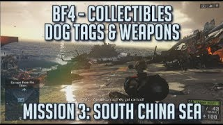 Battlefield 4 - All Collectibles - Mission 3: South China Sea - Dog Tags & Weapons