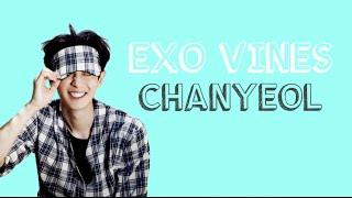 EXO VINES: Chanyeol
