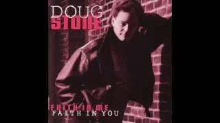 Doug Stone - Enough About Me Let's Talk About You