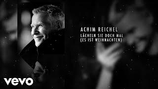 Achim Reichel - Lächeln Sie doch mal (es ist Weihnachten) (Art Track)
