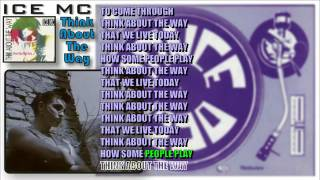 Ice Mc - Think About The Way