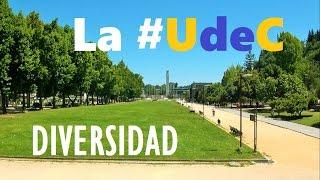 La UdeC, Un Mundo En Si Misma