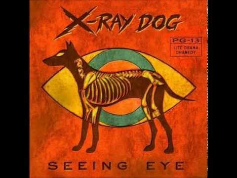 X-Ray Dog - XRCD 43 - SEEING EYE - Lite Drama Dramedy (Without Repetitions)