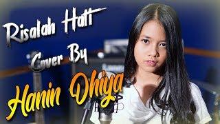 Risalah hati - Dewa 19 - ( Cover By Hanin Dhiya ) ♫♫♫