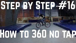 Step by Step #16: Как сделать 360 в 2 (How to 360 no tap MTB/BMX)