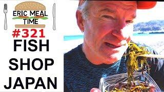 Fish Shop Japan - Eric Meal Time #321