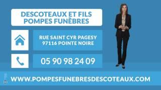 preview picture of video 'DESCOTEAUX ET FILS - Services funéraires à Pointe Noire 97'