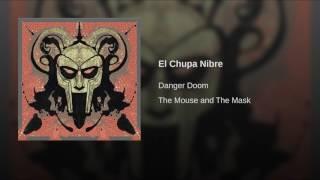 El Chupa Nibre