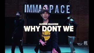 Why don't we - Austin Mahone - Julian DeGuzman Choreography
