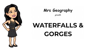 Waterfalls & gorges
