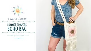 Summer Flowers Boho Bag Assembly | Free Crochet Pattern Tutorial | By Stardust Gold Crochet