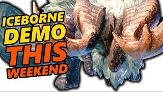 Monster Hunter World Iceborne Demo THIS WEEKEND!
