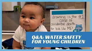 Q&A: Water Safety for Younger Children