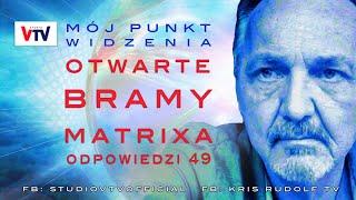 Kris Rudolf Mój Punkt Widzenia, Otwarte Bramy Matrixa & Odp. 49. © VTV