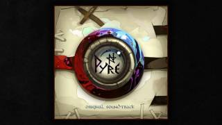 Pyre Original Soundtrack   In The Flame