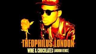 Theophilus London-Wine and Chocolates