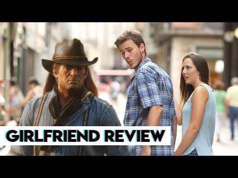 Red Dead Redemption 2 - Girlfriend Reviews