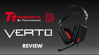 Thermaltake / Tt eSPORTS VERTO Headset Review