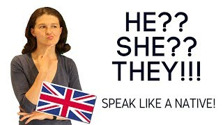 Тонкости разговорного английского. Почему говорят THEY, а не He/She??