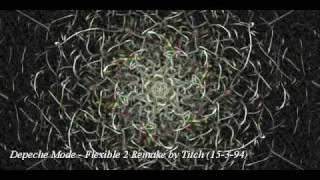 !! RARE !! Depeche Mode Flexible 2 Remake By depechetechno 15-3-94