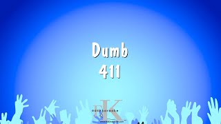 Dumb - 411 (Karaoke Version)