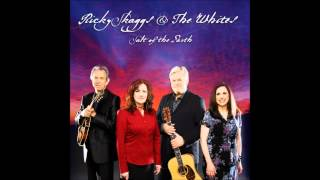 Big Wheel - Ricky Skaggs and the Whites