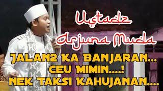 UST ARJUNA MUDA Ceramah Sunda Lucu Abis