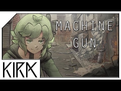 KIRA - Machine Gun ft. GUMI English (Original Song)