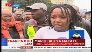 Marafuku ya Matatu kuingia jijini: Wasafiri walazimishwa kutembea