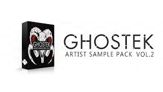 GHOSTEK ARTIST PACK VOL.2 // Bass Music Sample Pack: Demo