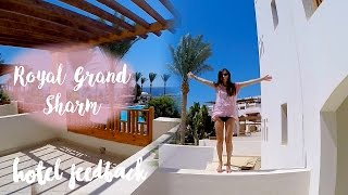 Trip to Sharm el Sheikh, EGYPT 🇪🇬 | Royal Grand Sharm 5* Hotel FEEDBACK // Vacations GoPro hero4