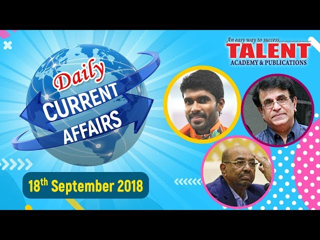 CURRENT AFFAIRS | 18-09-2018 | KERALA PSC | Secretariat Assistant | TALENT ACADEMY