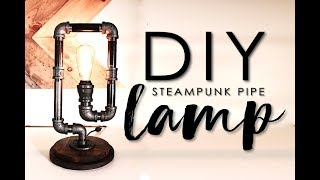 How To Make An Industrial Steampunk Pipe Lamp
