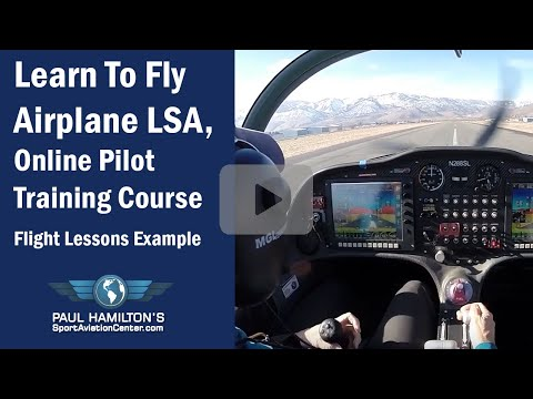Learn To Fly Airplane LSA, Online Pilot Training Course, Flight Lessons Example