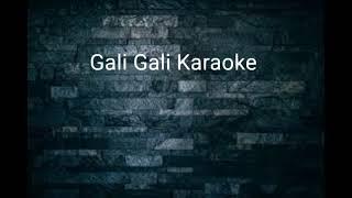 Gali Gali Karaoke Song Neha Kakkar