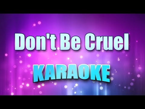Presley, Elvis - Don't Be Cruel (Karaoke version with Lyrics)