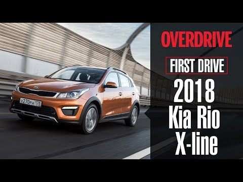 2018 Kia Rio X-line | First Drive Review | OVERDRIVE