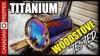 Ultralight 3 lb Titanium Woodstove For I.N.C H Bag: Abused & Tested