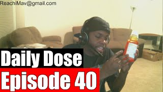 #DailyDose Ep.40 - The Hardest Decision I've Had To Make  #G1GB