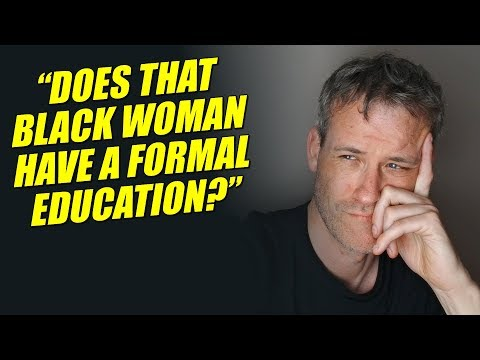 Do QUALITY WHITE men CARE if BLACK women have a FORMAL EDUCATION?