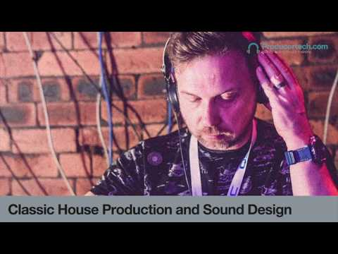 Classic House Production and Sound Design - Course Trailer ...