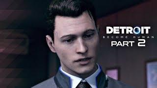 Detroit Become Human Walkthrough Part 2 - PARTNERS | PS4 Pro Gameplay