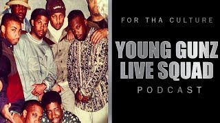 """For Tha Culture Episode 1   """"Young Gunz /Live Squad"""""""