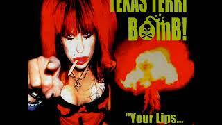 Texas Terri Bomb! - Your Lips...My Ass! (Full Album)