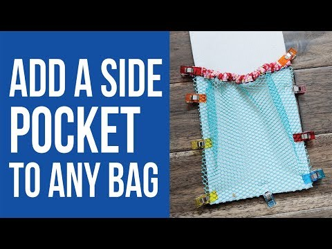How to Add a Side Pocket to Any Bag