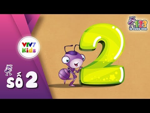 Bé nhận biết số lượng 2. Chữ số 2 (Trẻ 3-4 tuổi)